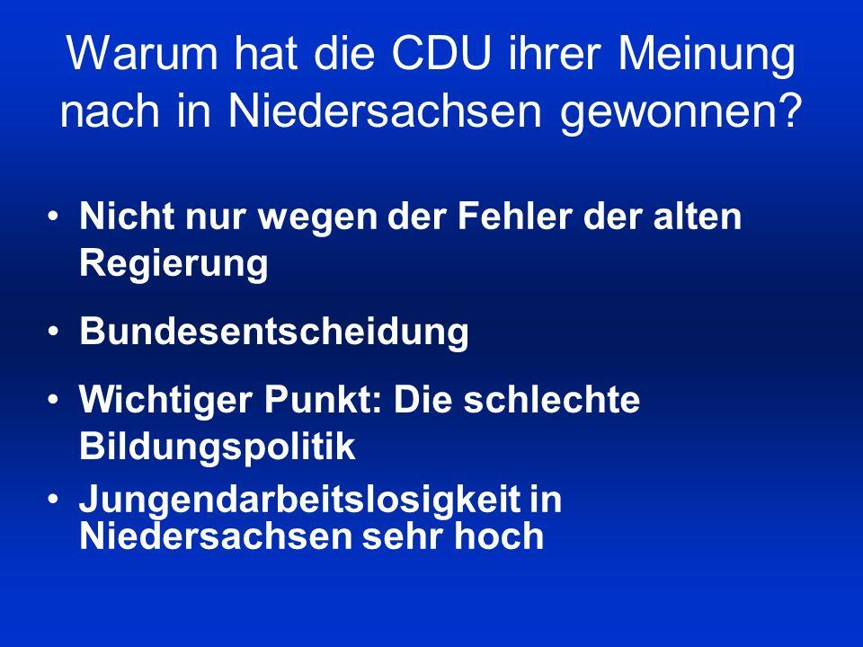 Warum hat die CDU ihrer Meinung nach in Niedersachsen gewonnen