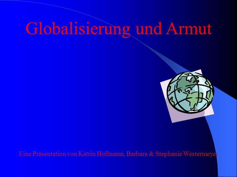 Globalisierung und Armut