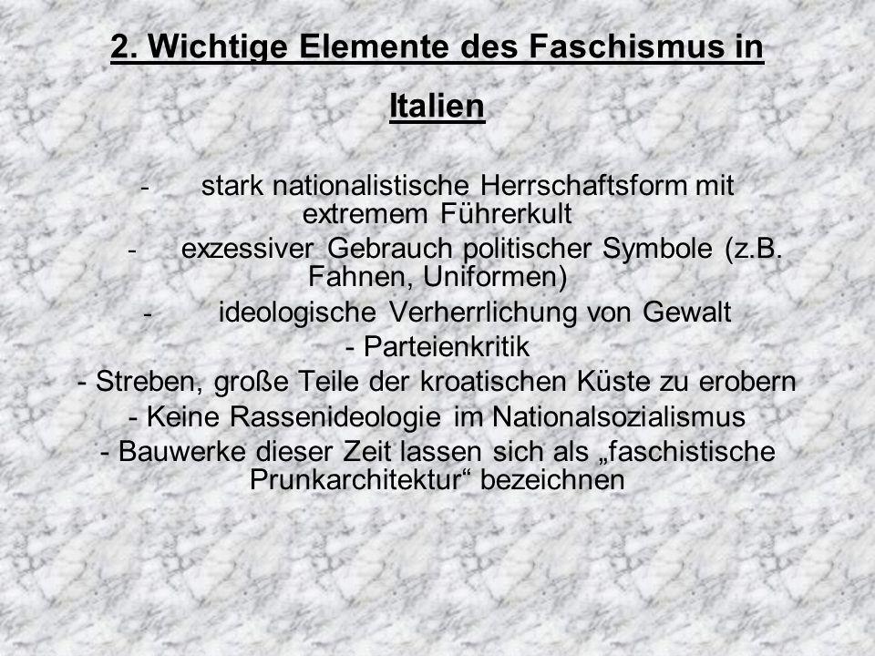 2. Wichtige Elemente des Faschismus in Italien