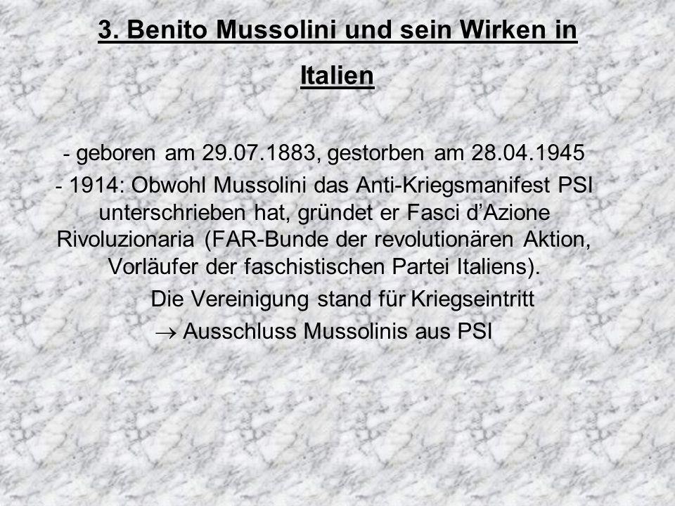 3. Benito Mussolini und sein Wirken in Italien