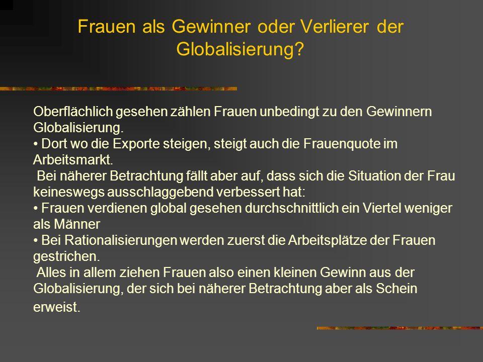 Frauen als Gewinner oder Verlierer der Globalisierung