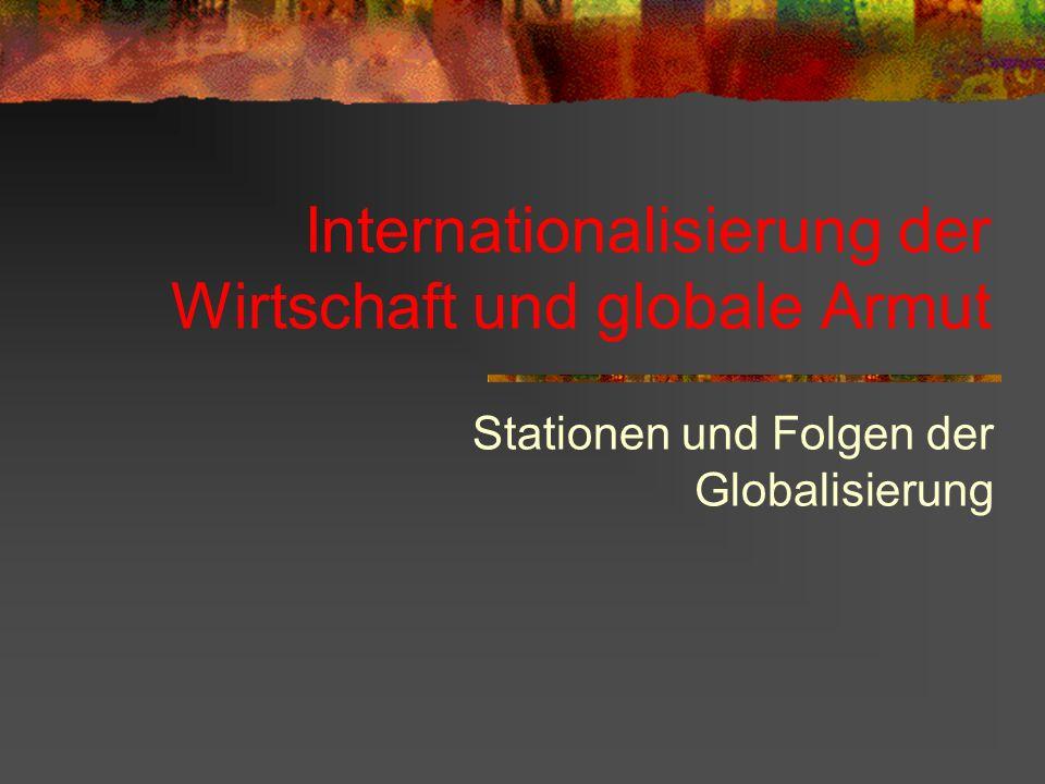 Internationalisierung der Wirtschaft und globale Armut
