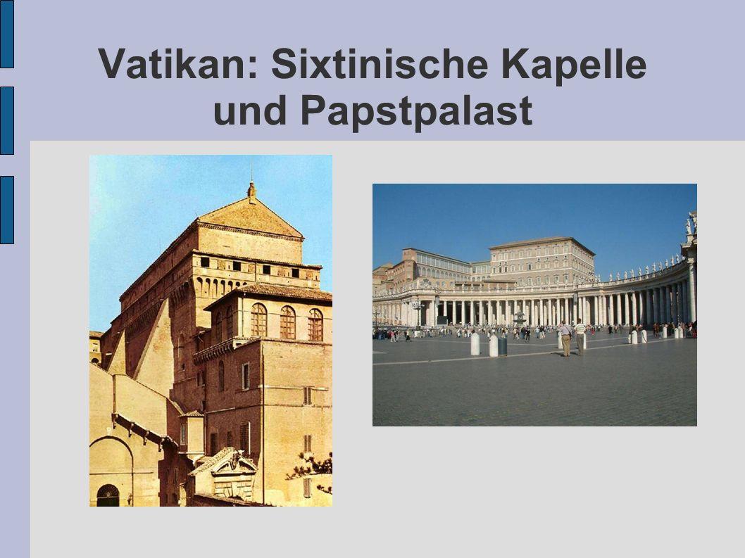 Vatikan: Sixtinische Kapelle und Papstpalast