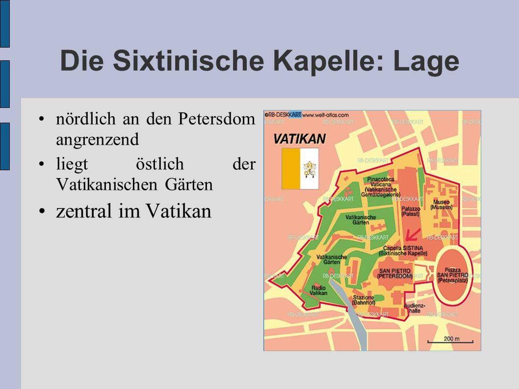 Die Sixtinische Kapelle: Lage