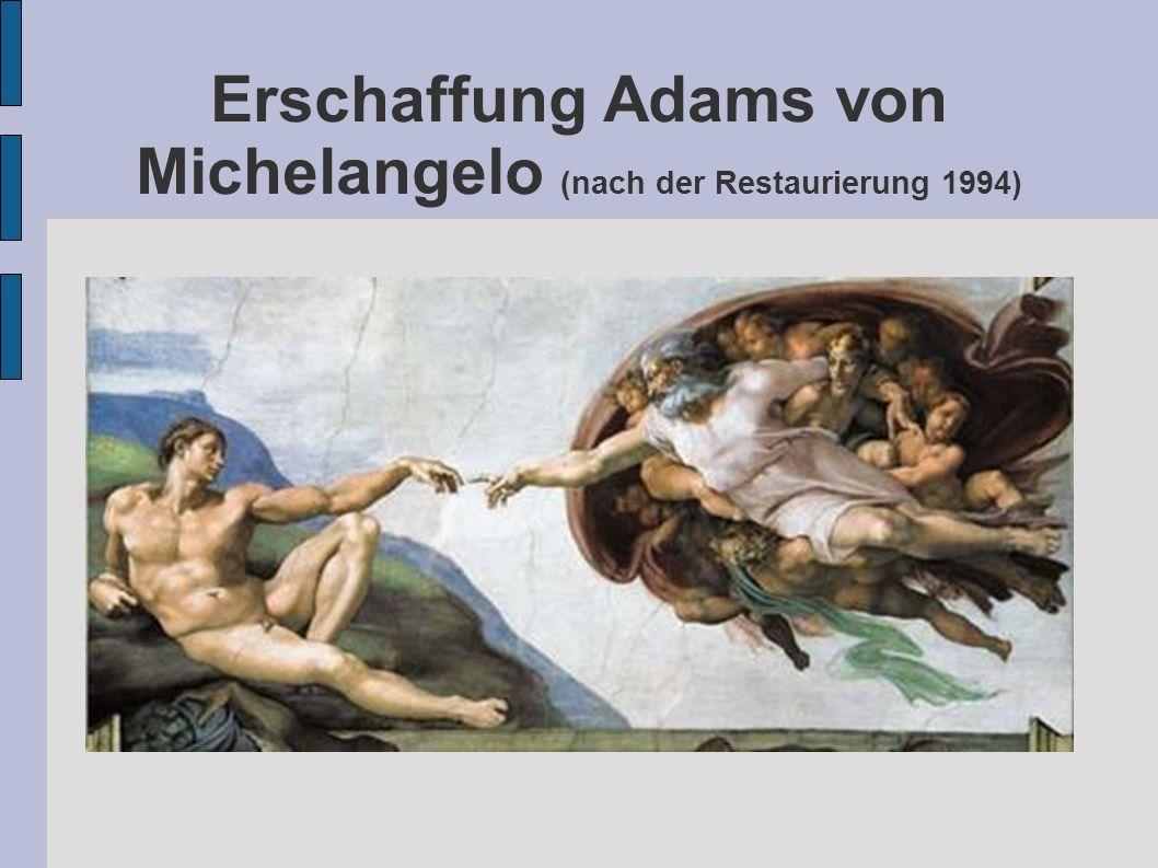 Erschaffung Adams von Michelangelo (nach der Restaurierung 1994)