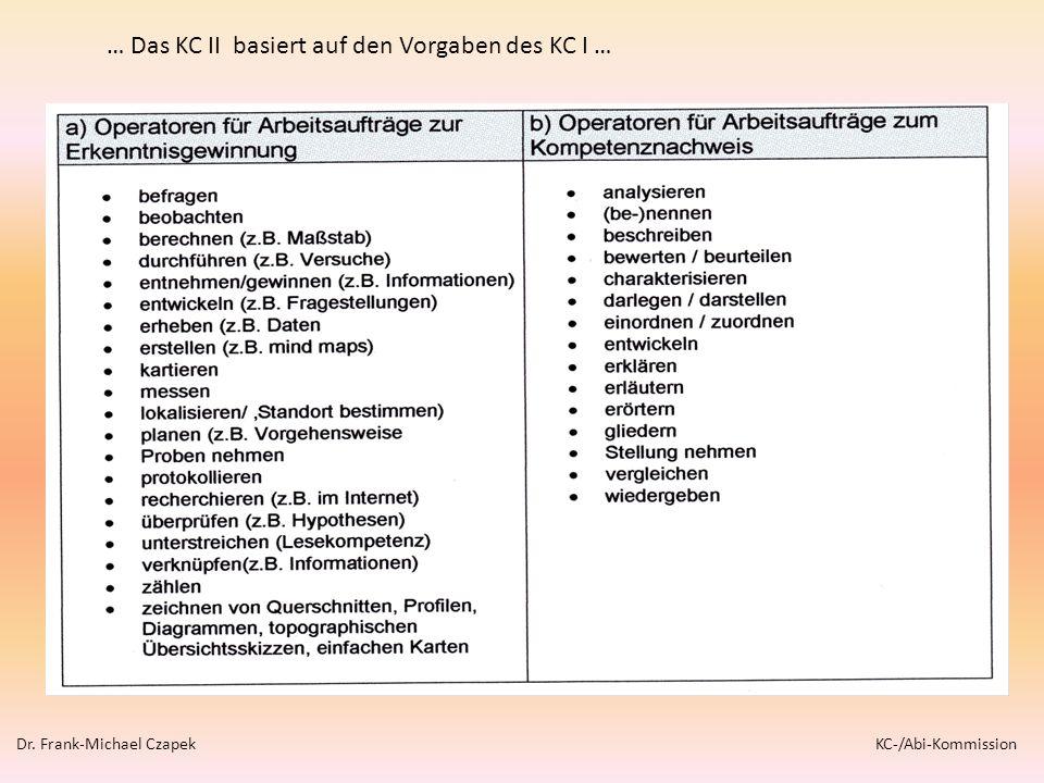 … Das KC II basiert auf den Vorgaben des KC I …