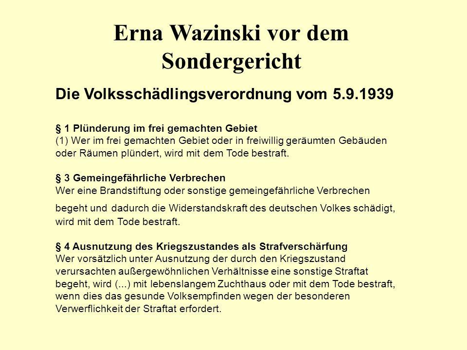 Erna Wazinski vor dem Sondergericht