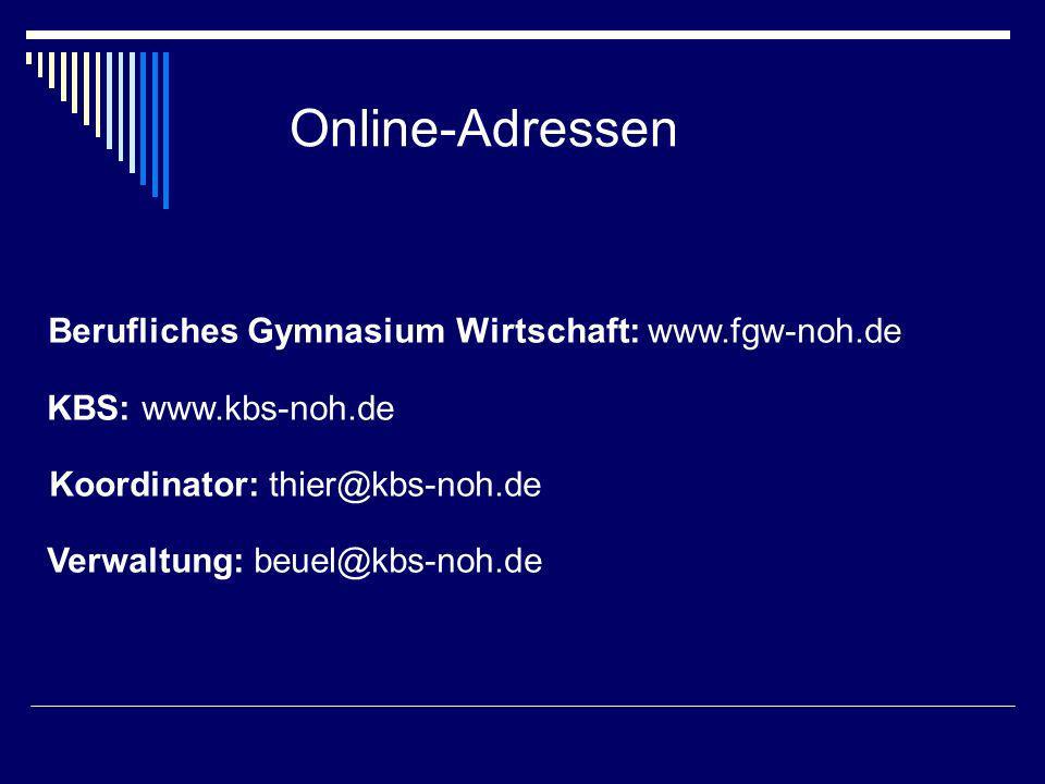 Online-Adressen Berufliches Gymnasium Wirtschaft: www.fgw-noh.de
