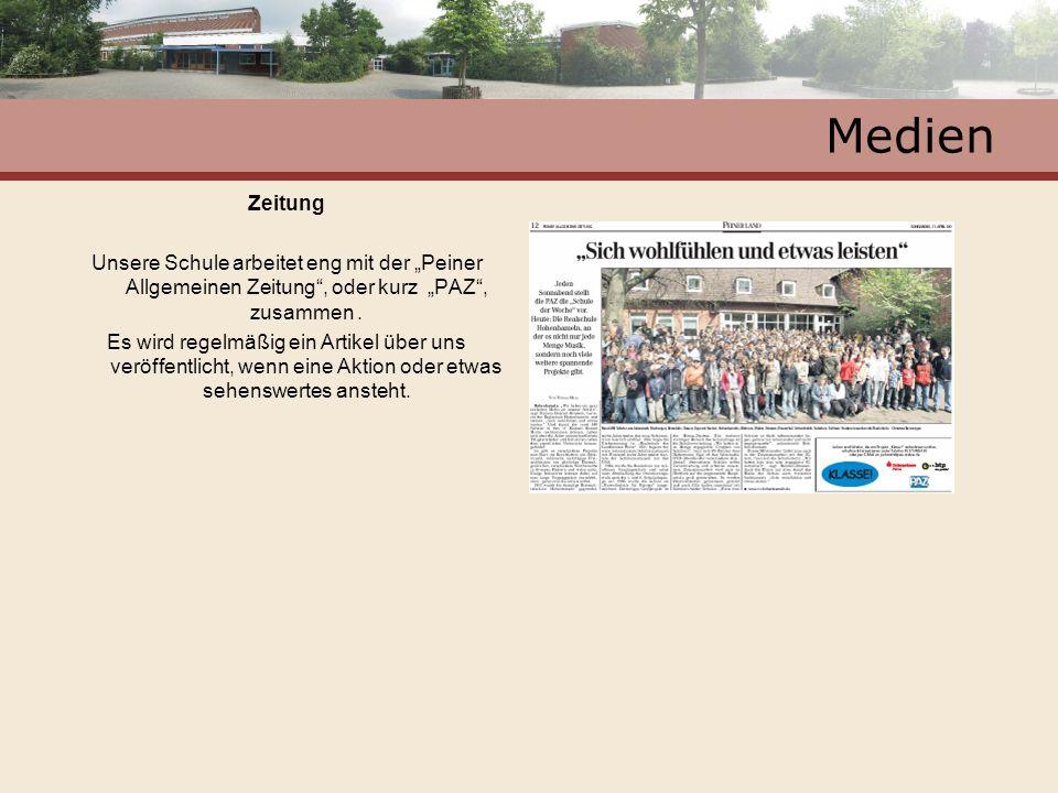 """Medien Zeitung. Unsere Schule arbeitet eng mit der """"Peiner Allgemeinen Zeitung , oder kurz """"PAZ , zusammen ."""