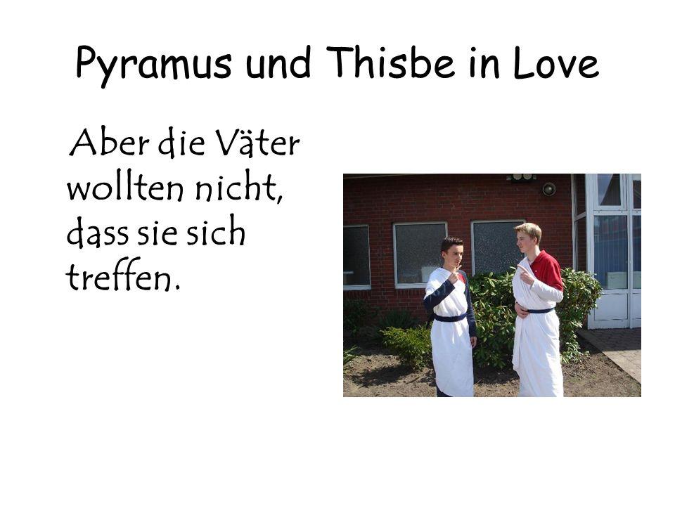 Pyramus und Thisbe in Love