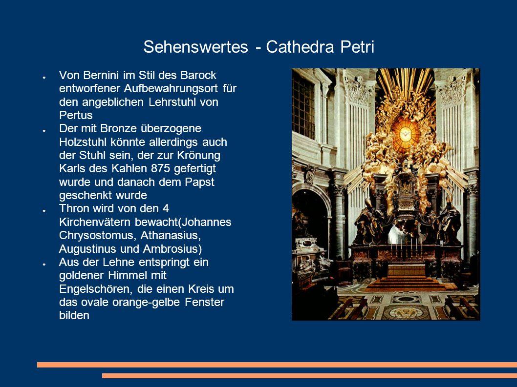 Sehenswertes - Cathedra Petri