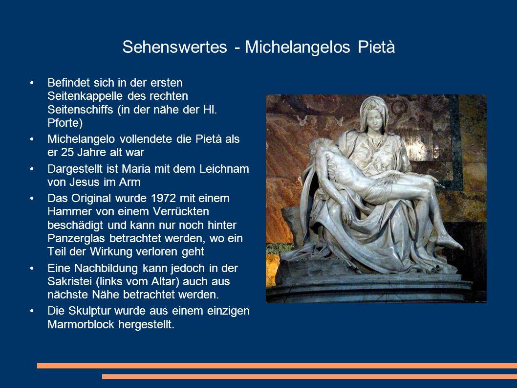 Sehenswertes - Michelangelos Pietà