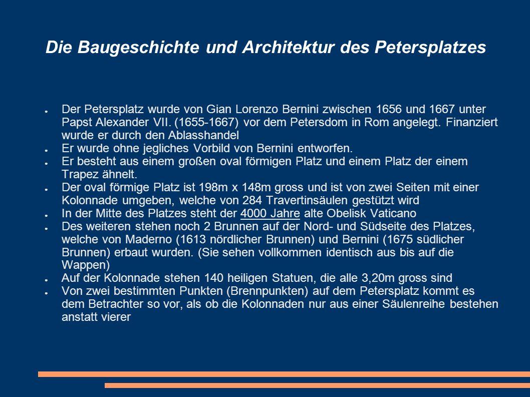 Die Baugeschichte und Architektur des Petersplatzes