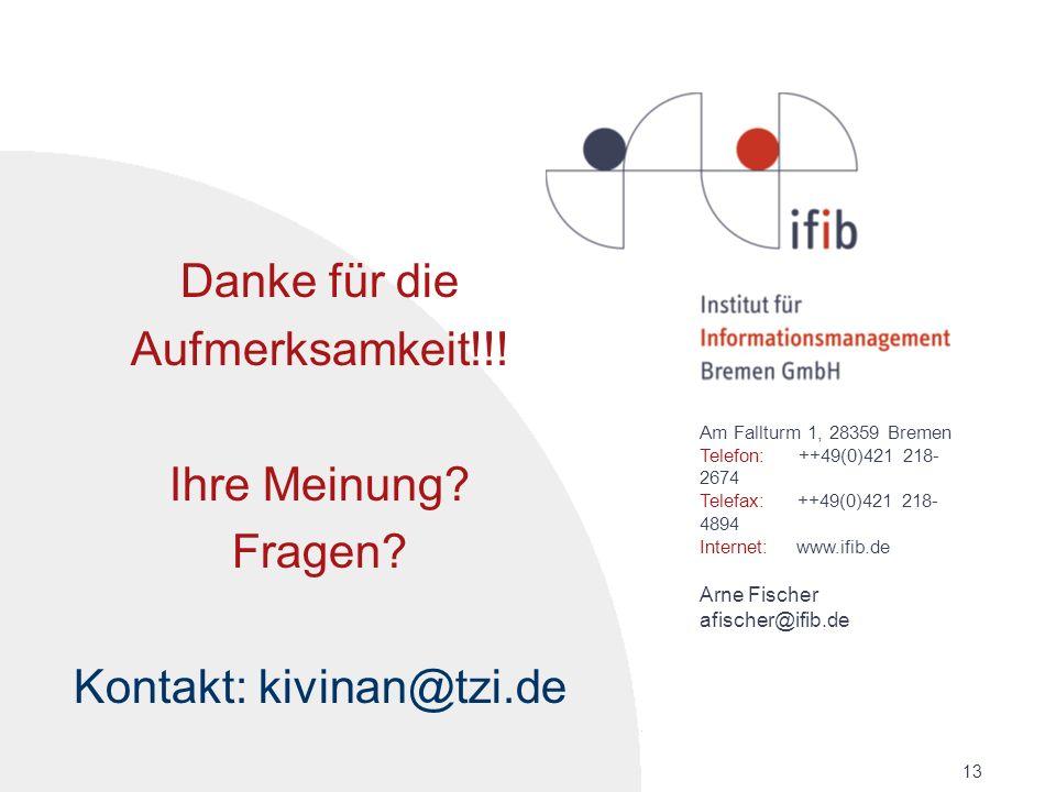 Kontakt: kivinan@tzi.de