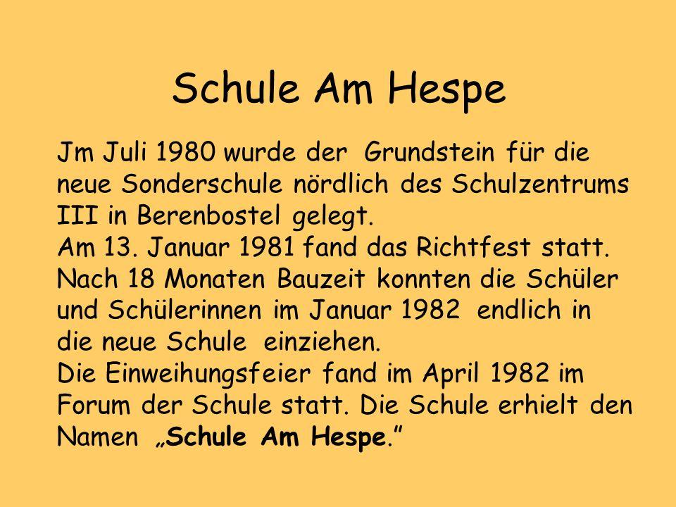 Schule Am Hespe Jm Juli 1980 wurde der Grundstein für die neue Sonderschule nördlich des Schulzentrums III in Berenbostel gelegt.