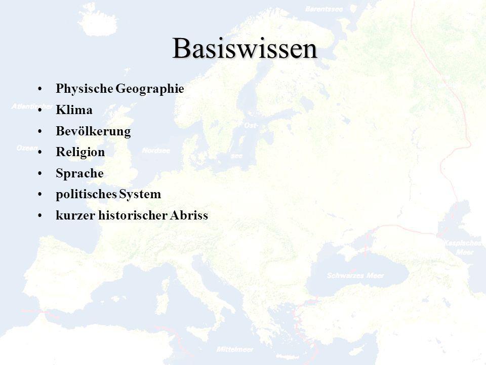 Basiswissen Physische Geographie Klima Bevölkerung Religion Sprache
