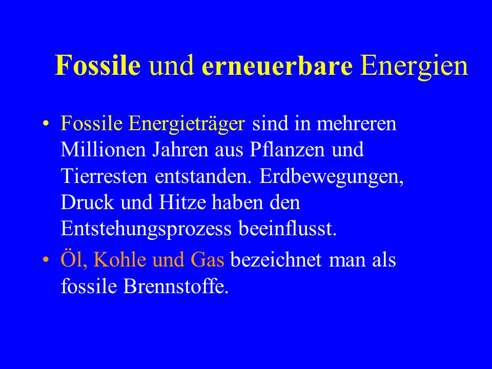 Fossile und erneuerbare Energien