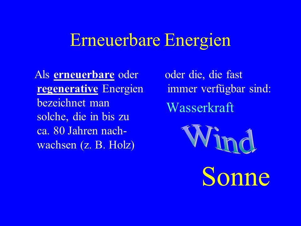 Sonne Erneuerbare Energien Wind Wasserkraft