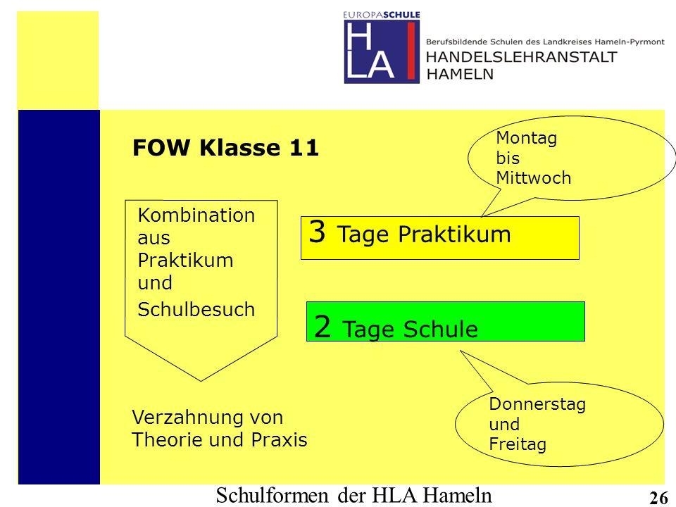 3 Tage Praktikum 2 Tage Schule FOW Klasse 11 Kombination aus Praktikum