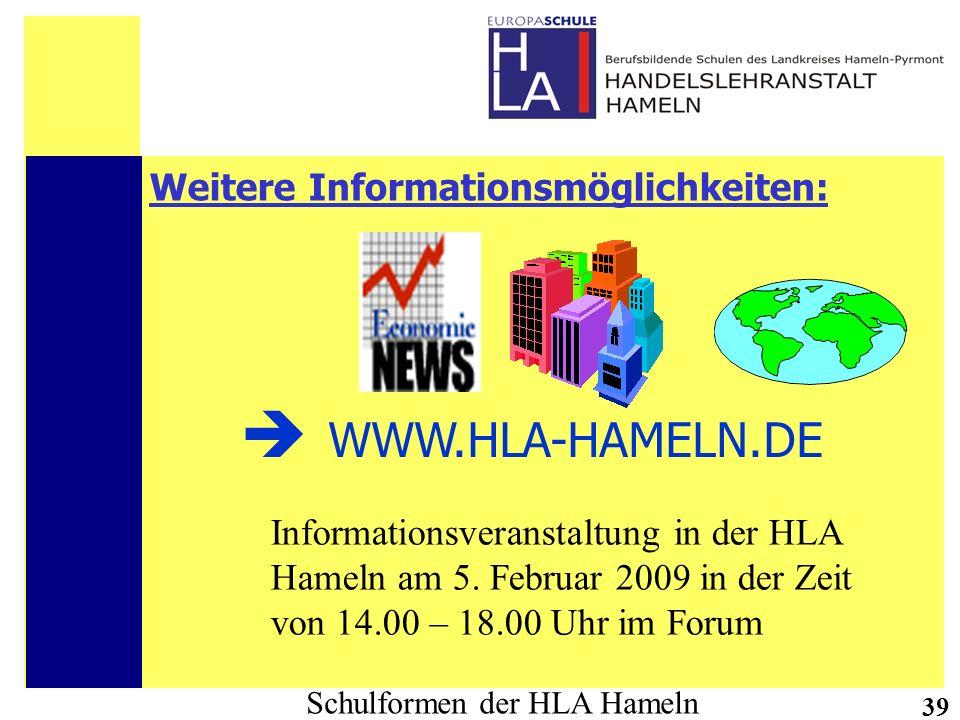  WWW.HLA-HAMELN.DE Weitere Informationsmöglichkeiten: