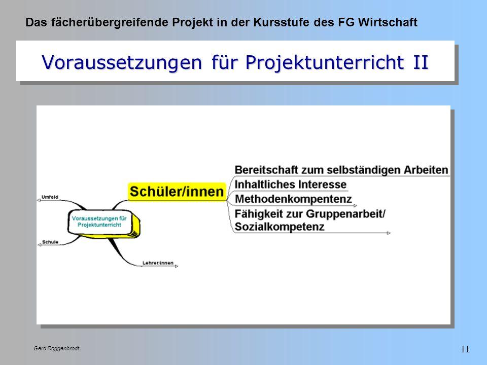 Voraussetzungen für Projektunterricht II