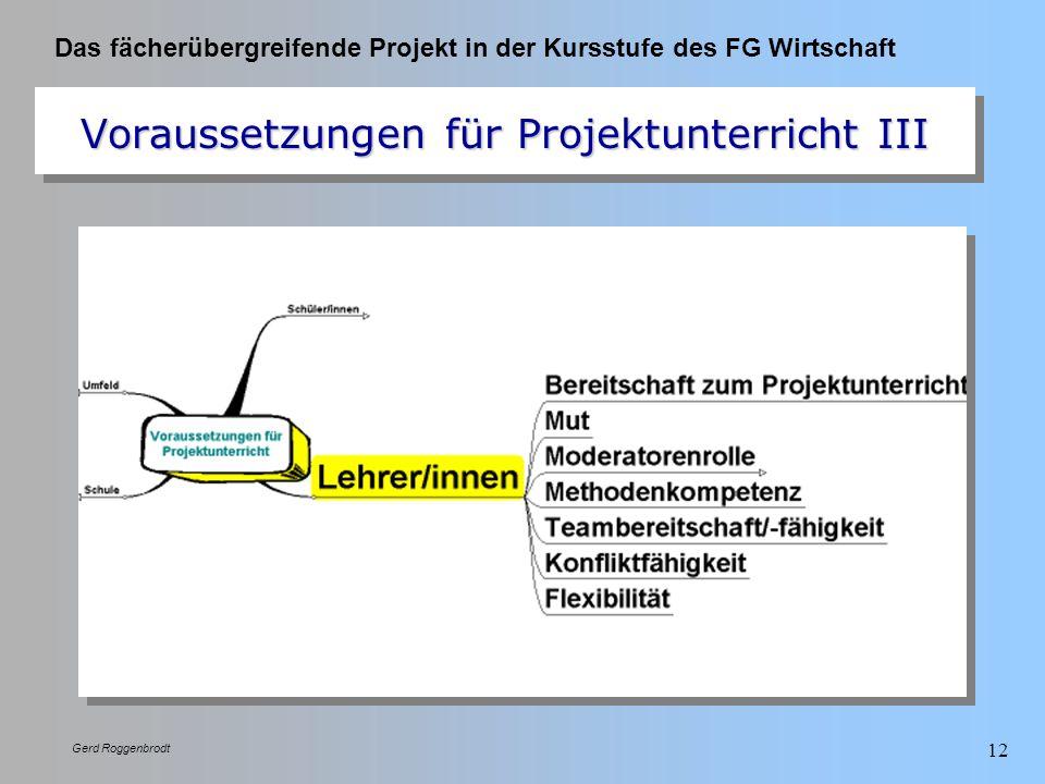 Voraussetzungen für Projektunterricht III