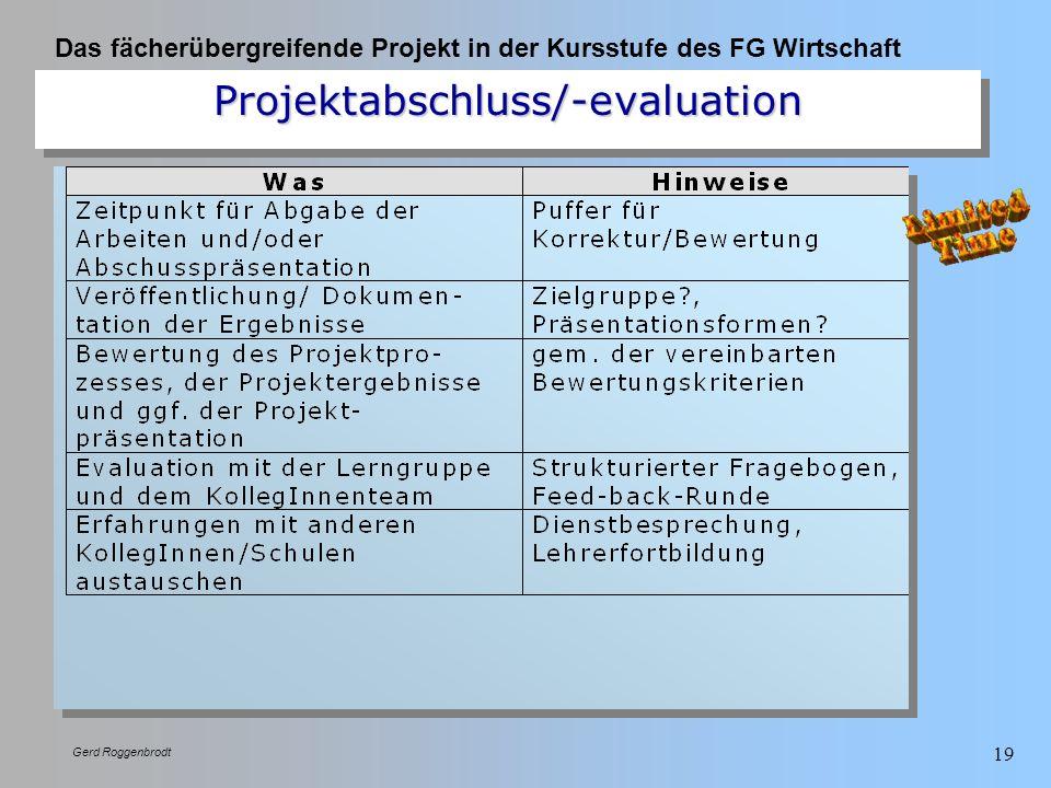 Projektabschluss/-evaluation