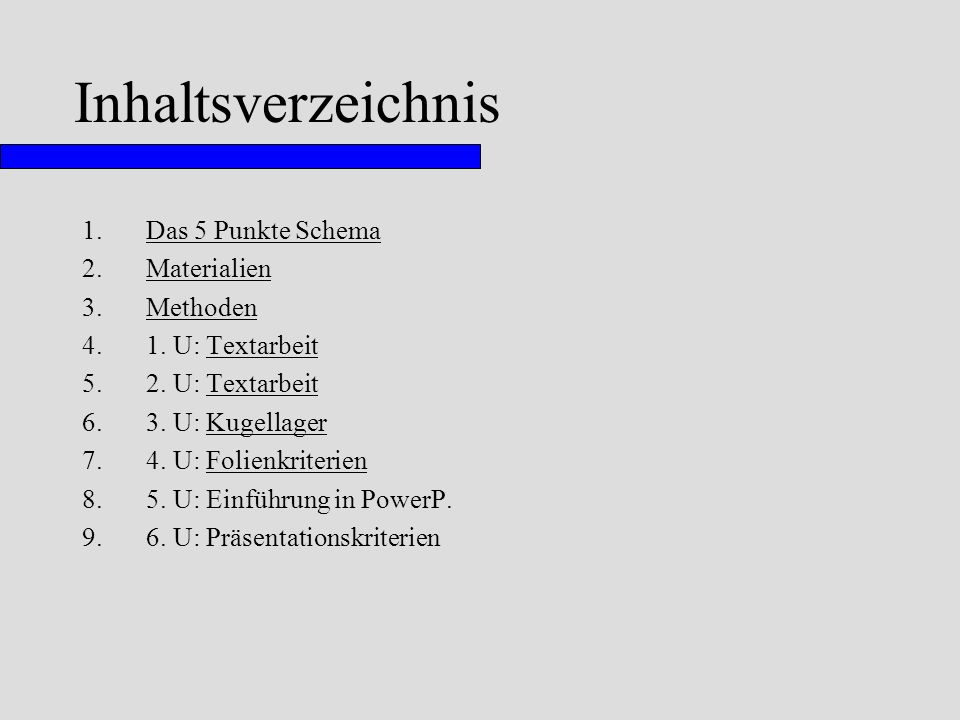 Inhaltsverzeichnis Das 5 Punkte Schema Materialien Methoden