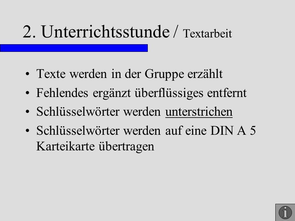 2. Unterrichtsstunde / Textarbeit