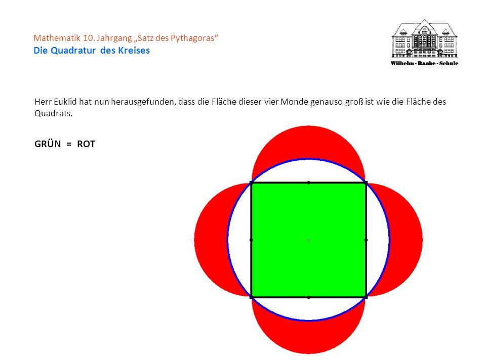 "Mathematik 10. Jahrgang ""Satz des Pythagoras Die Quadratur des Kreises"