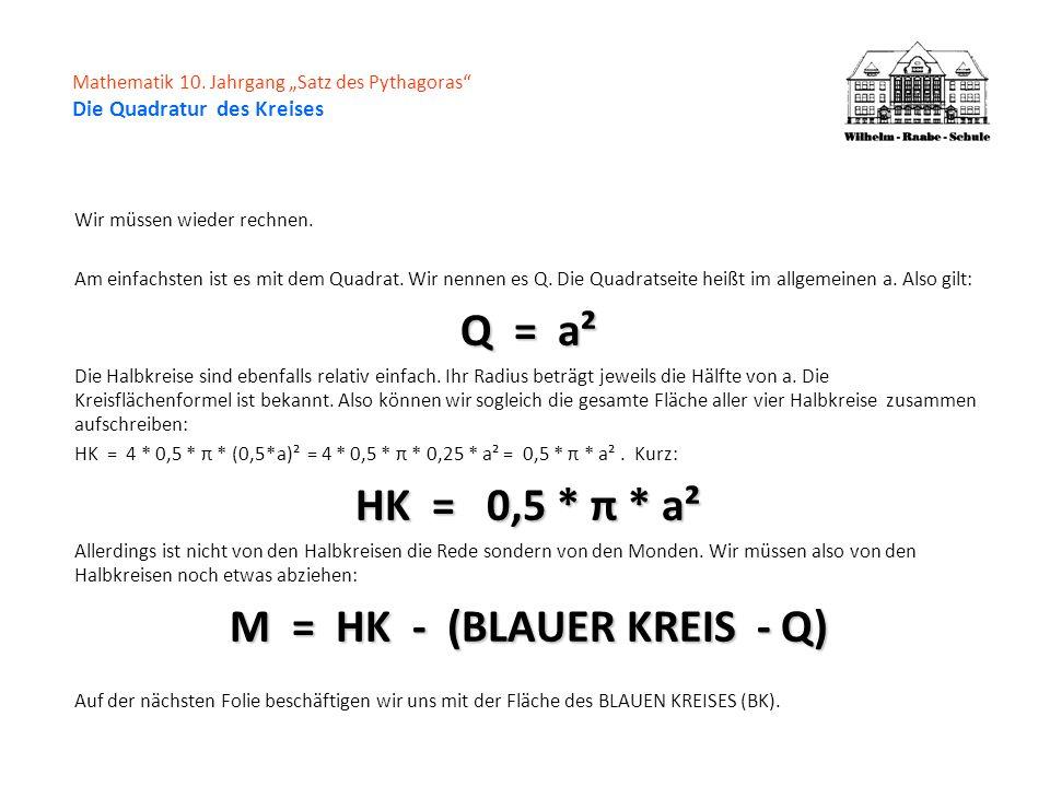 M = HK - (BLAUER KREIS - Q)