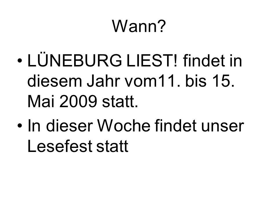 Wann. LÜNEBURG LIEST. findet in diesem Jahr vom11.