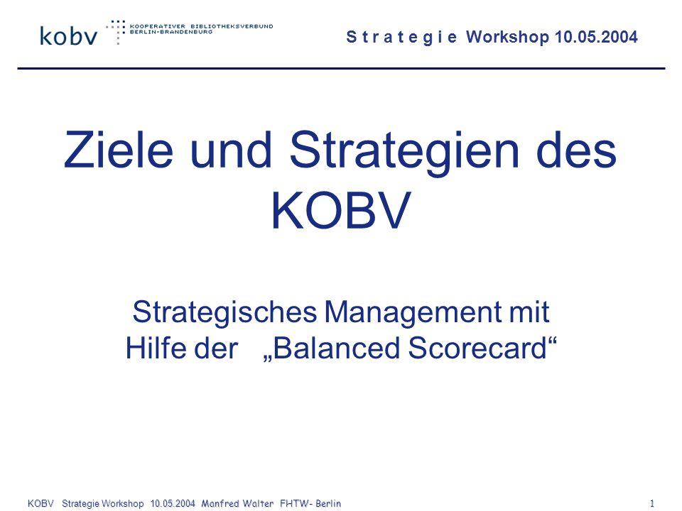 Ziele und Strategien des KOBV
