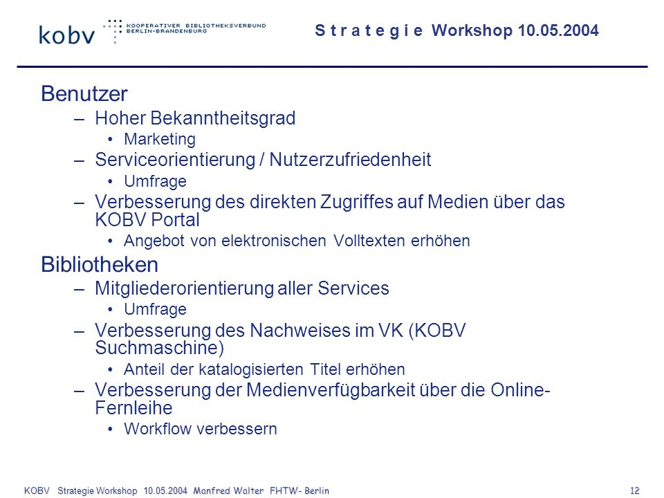 KOBV Strategie Workshop Manfred Walter FHTW- Berlin 12