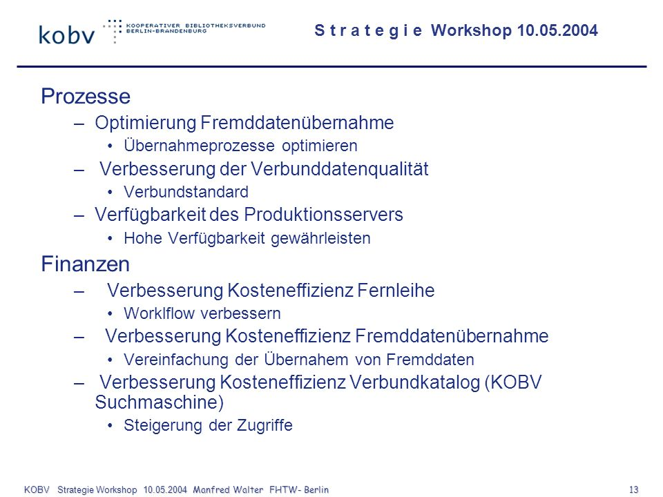 KOBV Strategie Workshop Manfred Walter FHTW- Berlin 13