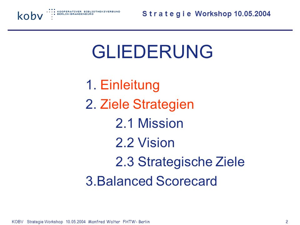 KOBV Strategie Workshop 10.05.2004 Manfred Walter FHTW- Berlin 2
