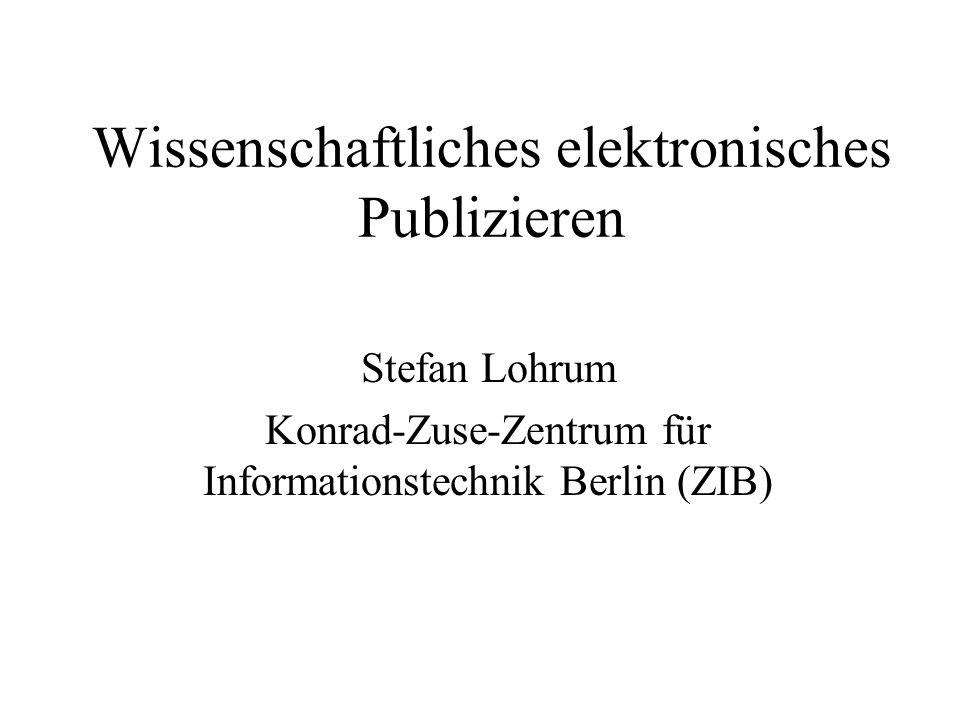 Wissenschaftliches elektronisches Publizieren