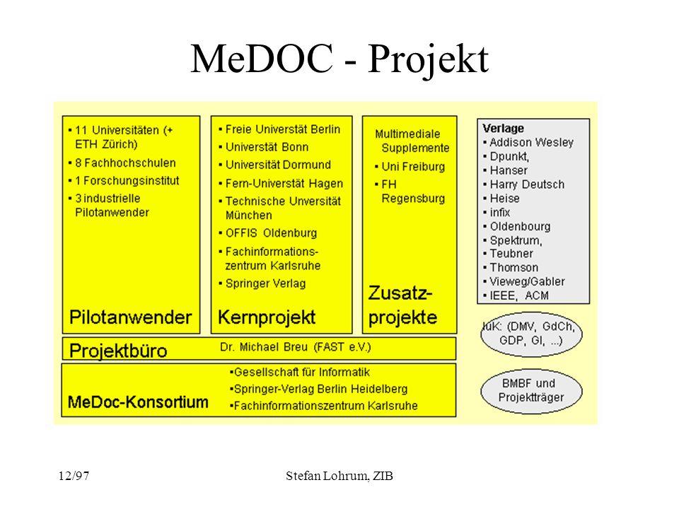 MeDOC - Projekt 12/97 Stefan Lohrum, ZIB