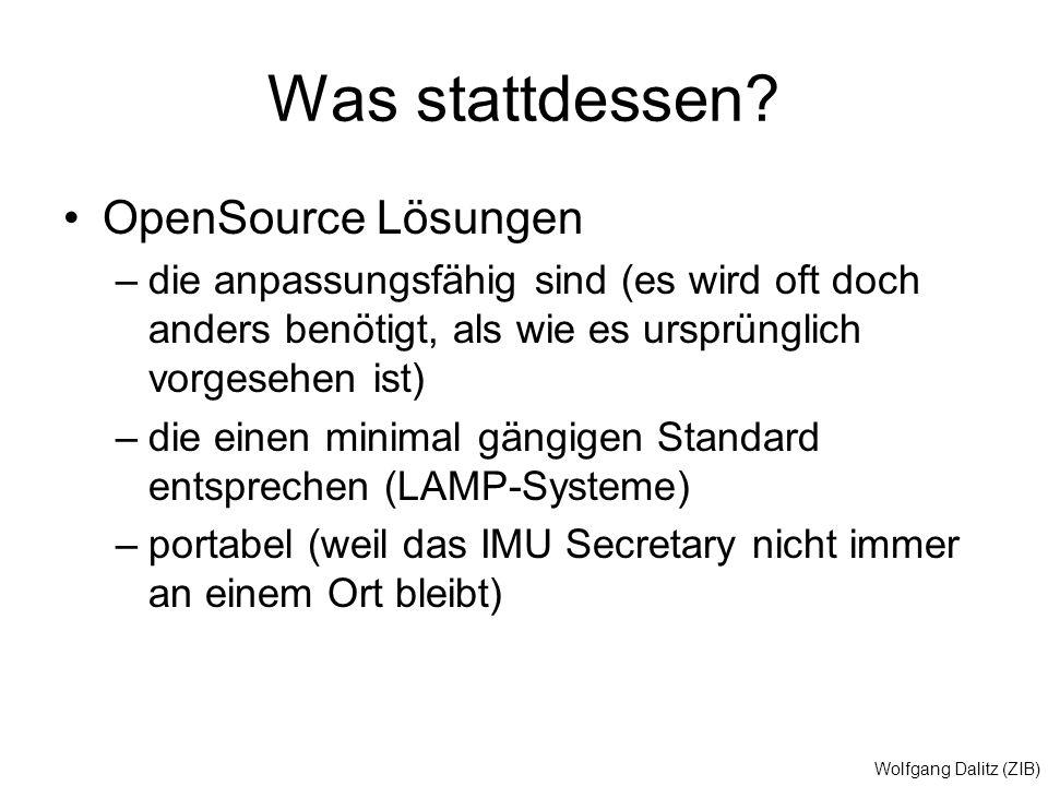Was stattdessen OpenSource Lösungen