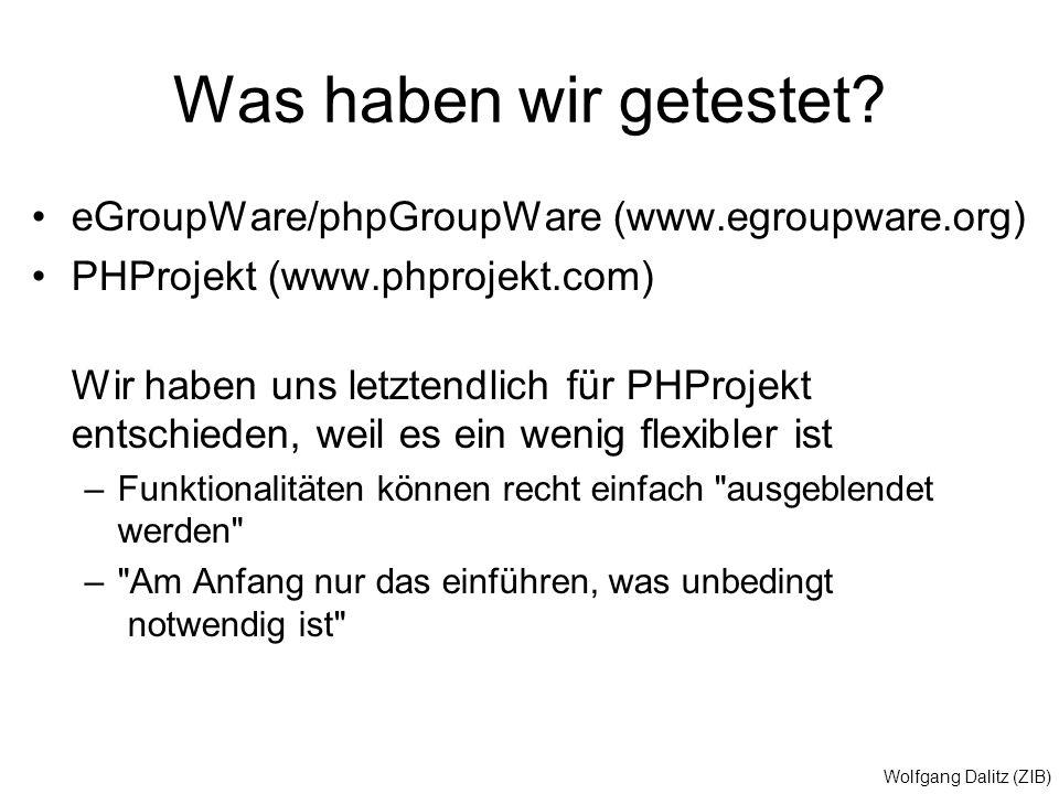 Was haben wir getestet eGroupWare/phpGroupWare (www.egroupware.org)