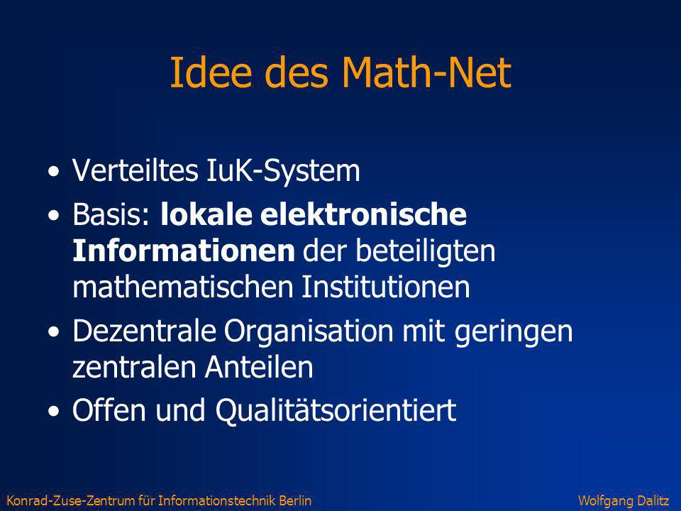 Idee des Math-Net Verteiltes IuK-System