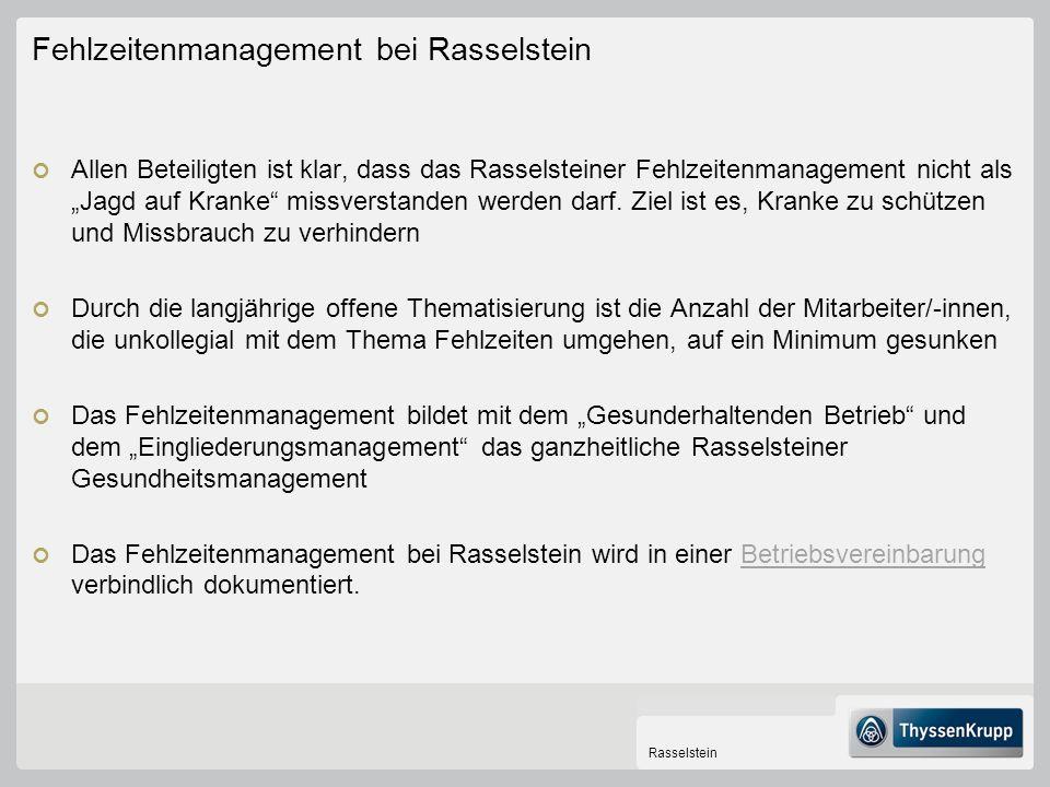 Fehlzeitenmanagement bei Rasselstein