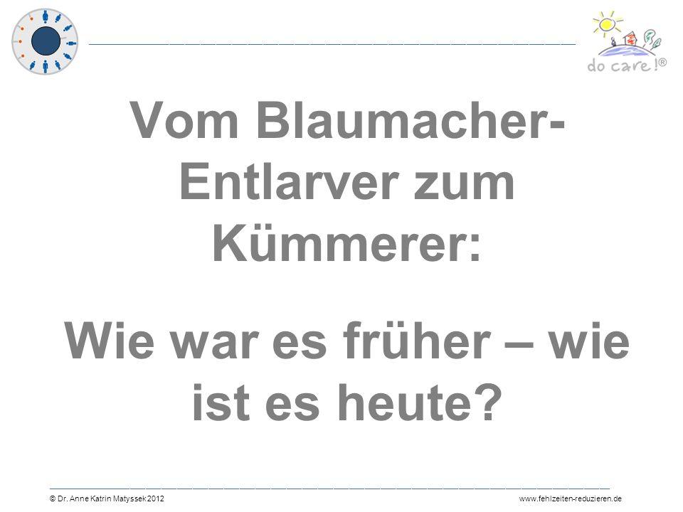Vom Blaumacher-Entlarver zum Kümmerer: Wie war es früher – wie ist es heute