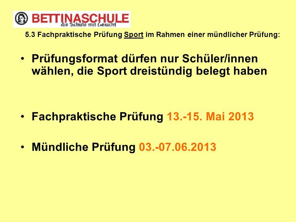 5.3 Fachpraktische Prüfung Sport im Rahmen einer mündlicher Prüfung: