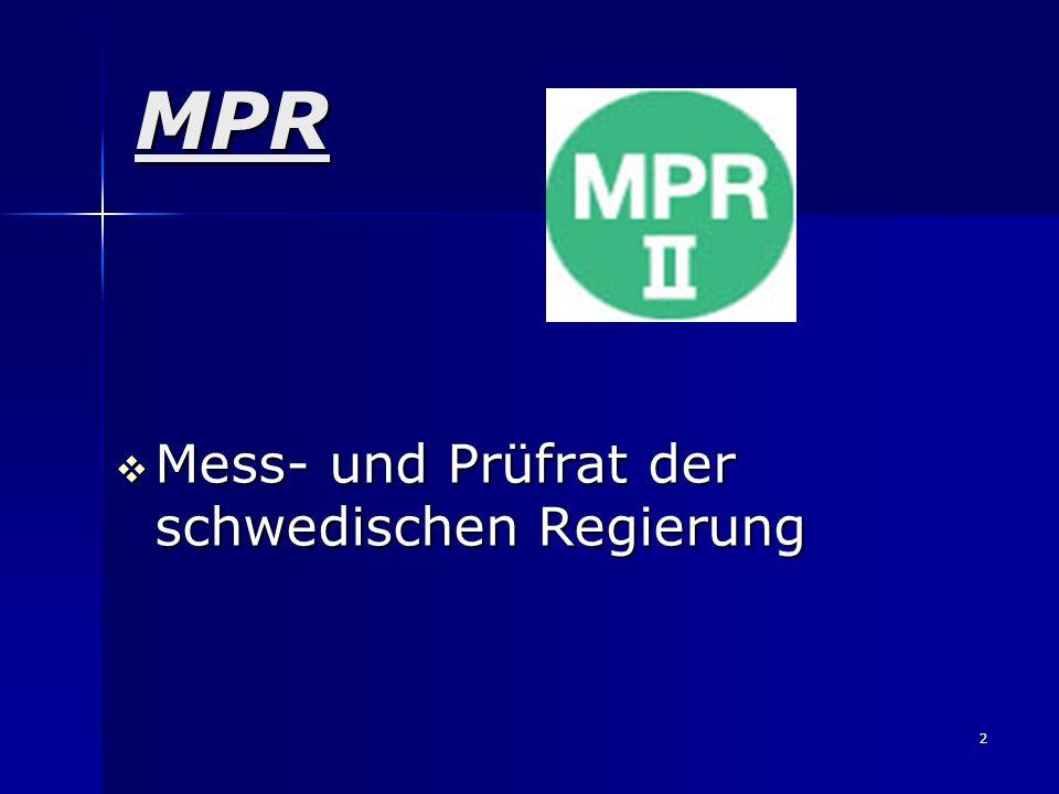 MPR Mess- und Prüfrat der schwedischen Regierung