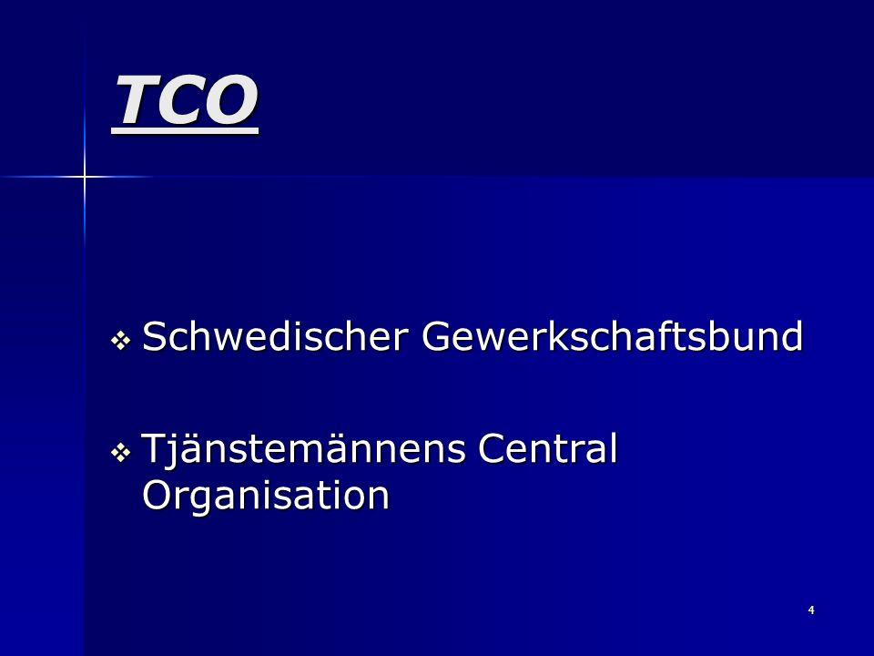 TCO Schwedischer Gewerkschaftsbund Tjänstemännens Central Organisation