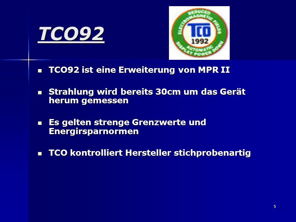 TCO92 TCO92 ist eine Erweiterung von MPR II