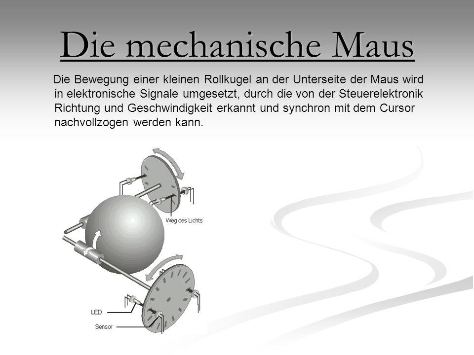 Die mechanische Maus