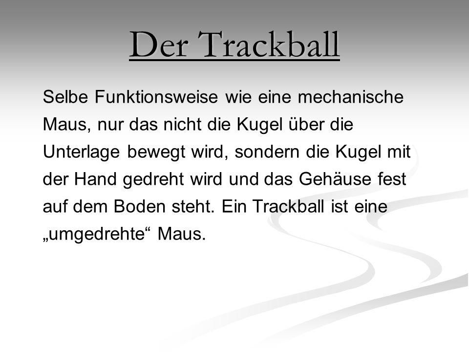 Der Trackball