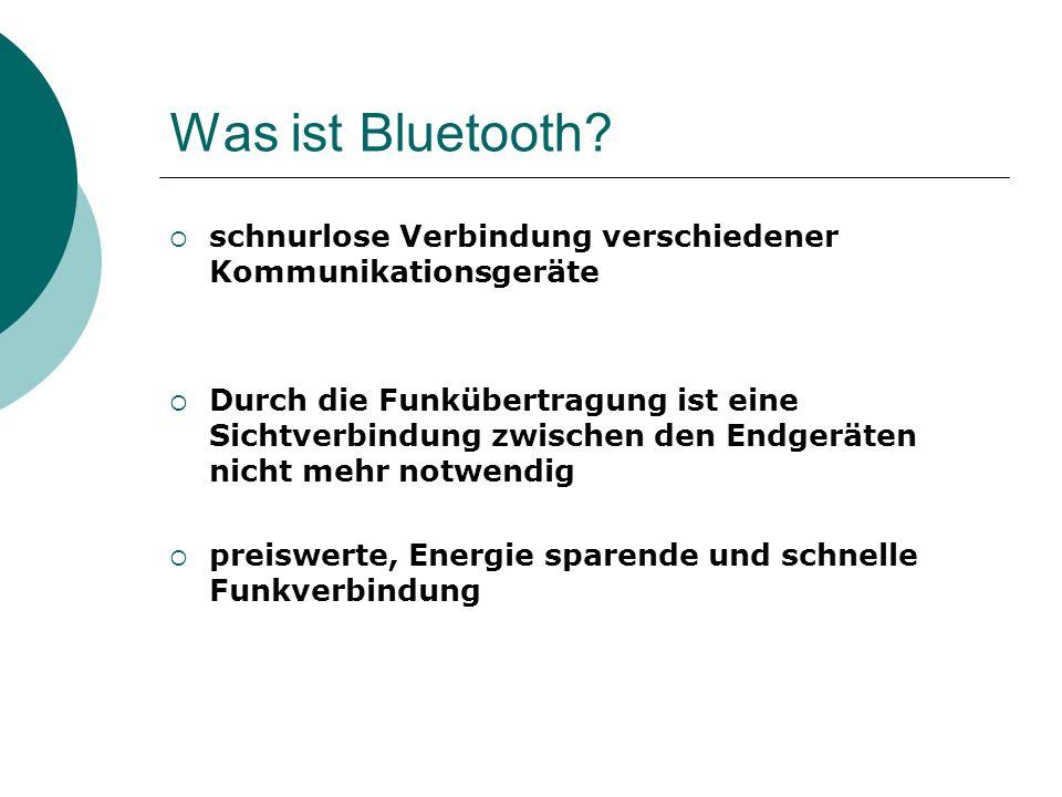 Was ist Bluetooth schnurlose Verbindung verschiedener Kommunikationsgeräte.